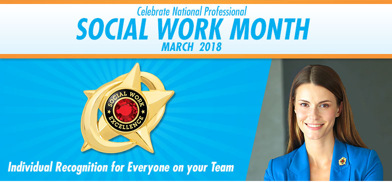 Celebrate National Social Worker Month - March 2018