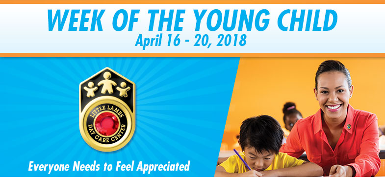 Celebrate Week of the Young Child - April 16-20, 2018