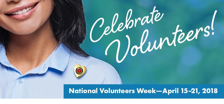 Celebrate National Volunteer Week - April 15-21, 2018