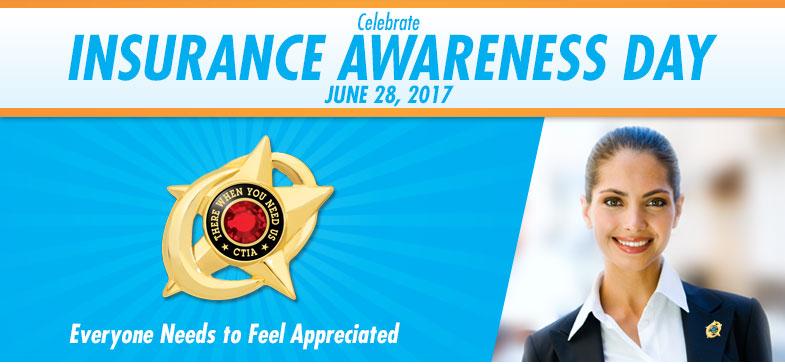Celebrate Insurance Awareness Day - June 28, 2017