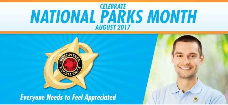 Celebrate National Parks Month - August 2017