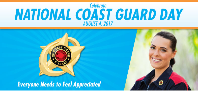 Celebrate National Coast Guard Day - August 4, 2017