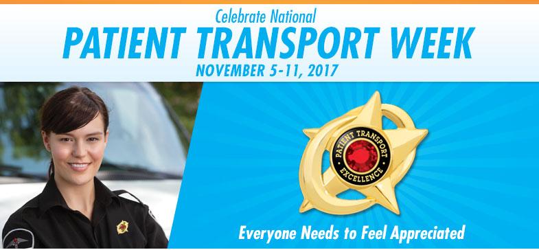 Celebrate National Patient Transport Week - November 6-12, 2016