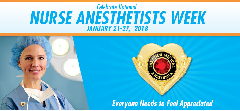 Celebrate National Nurse Anesthetists Week - January 22-28, 2017