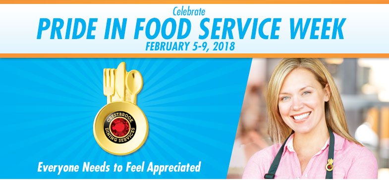 Celebrate Pride in Food Service Week - February 6-10, 2017