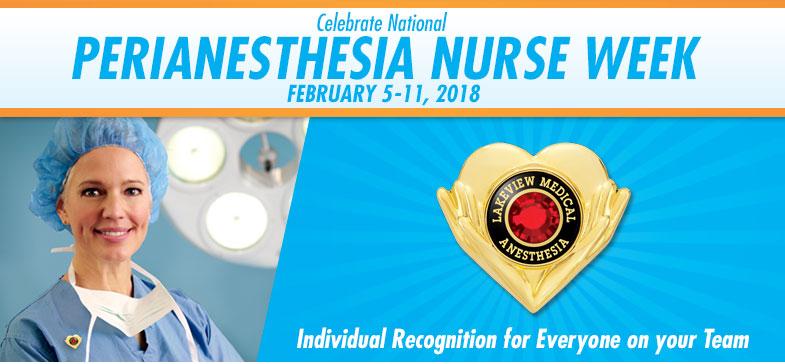 Celebrate Perianesthesia Nurse Awareness Week - February 6-12, 2017