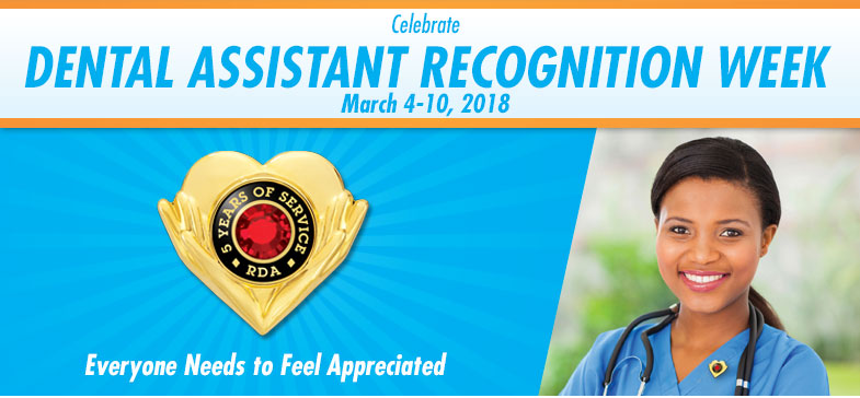 Celebrate Dental Assistant Recognition Week - March 5-11, 2017