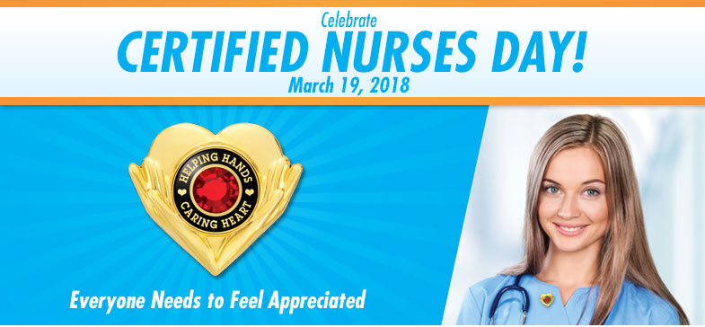 Celebrate Certified Nurses Day - March 19, 2017