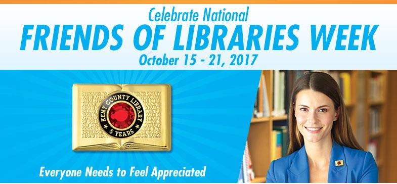 Celebrate National Friends of Libraries Week - October 16-22, 2016