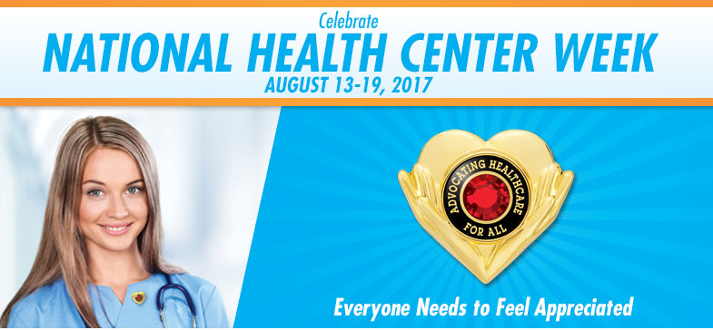 Celebrate National Health Center Week - August 7-13, 2016