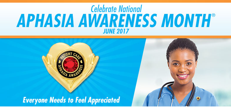 Celebrate National Aphasia Awareness Month - June 2017