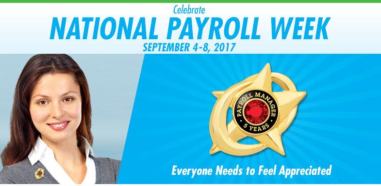 Celebrate National Payroll Week - September 5-9, 2016