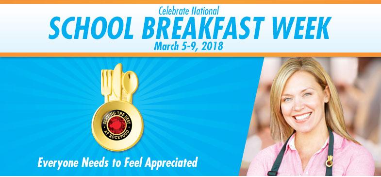 Celebrate National School Breakfast Week - March 6-10, 2017