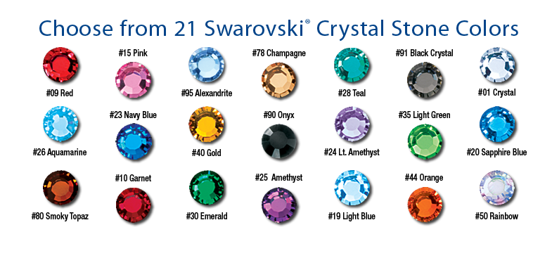 CHOICE OF 21 BEAUTIFUL COLORS of our top quality Swarovski crystal stones.